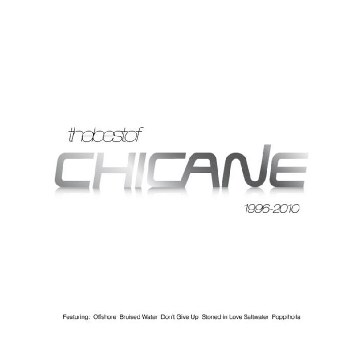 THE BEST OF CHICANE 1996/2010
