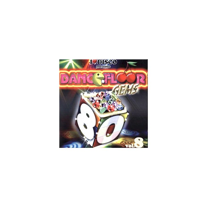 I LOVE DANCEFLOOR GEMS 80'S VOL.8