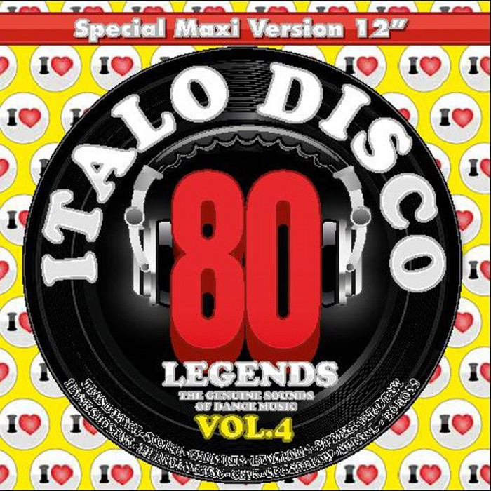 I LOVE ITALO DISCO LEGENDS Vol.4