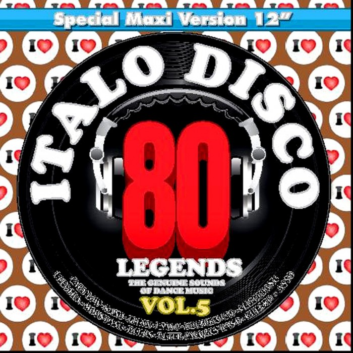 I LOVE ITALO DISCO LEGENDS Vol.5
