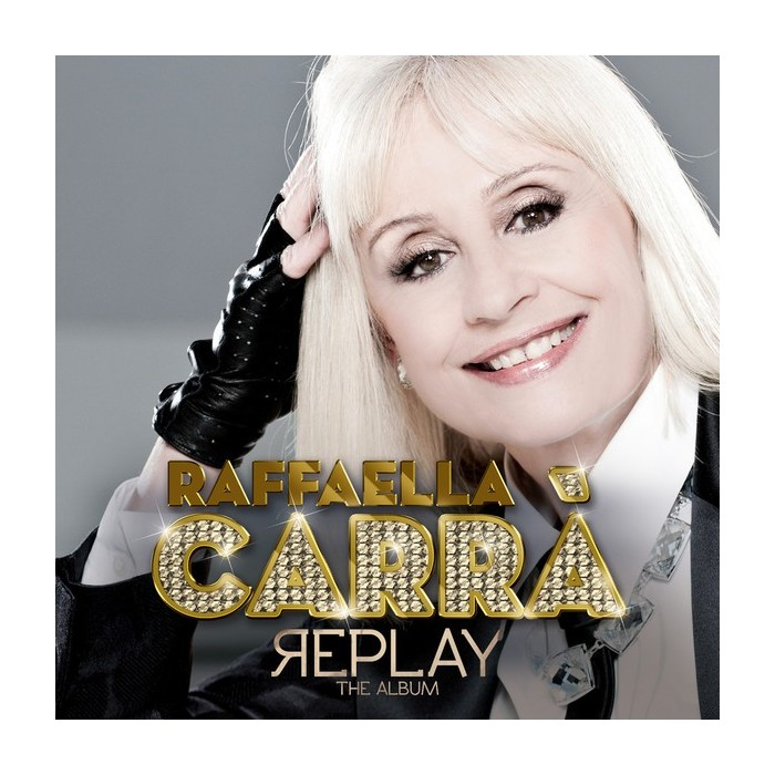 RAFFAELLA CARRA - REPLAY THE ALBUM