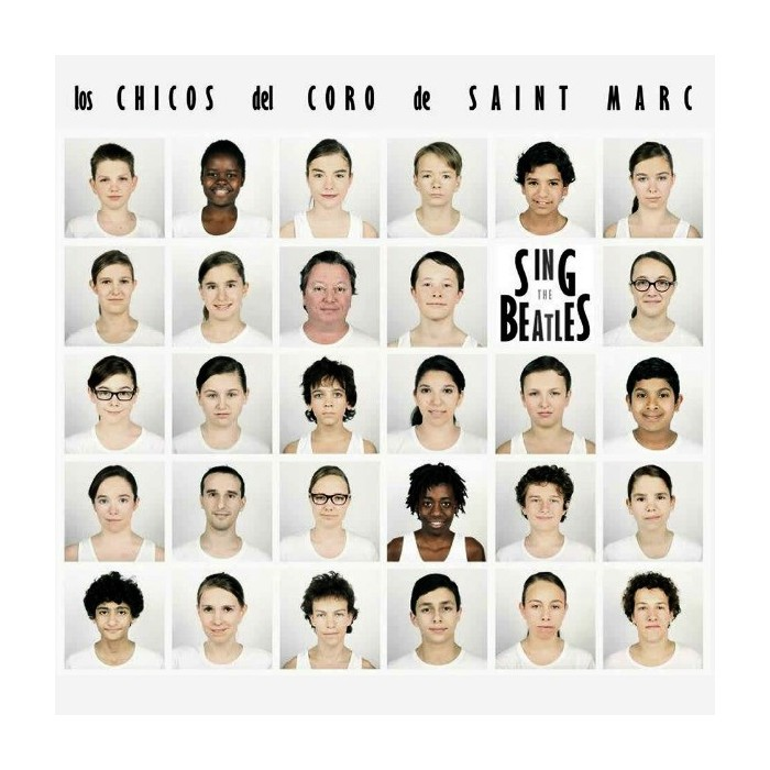 LOS CHICOS DEL CORO DE SAINT MARC - SING THE BEATLES
