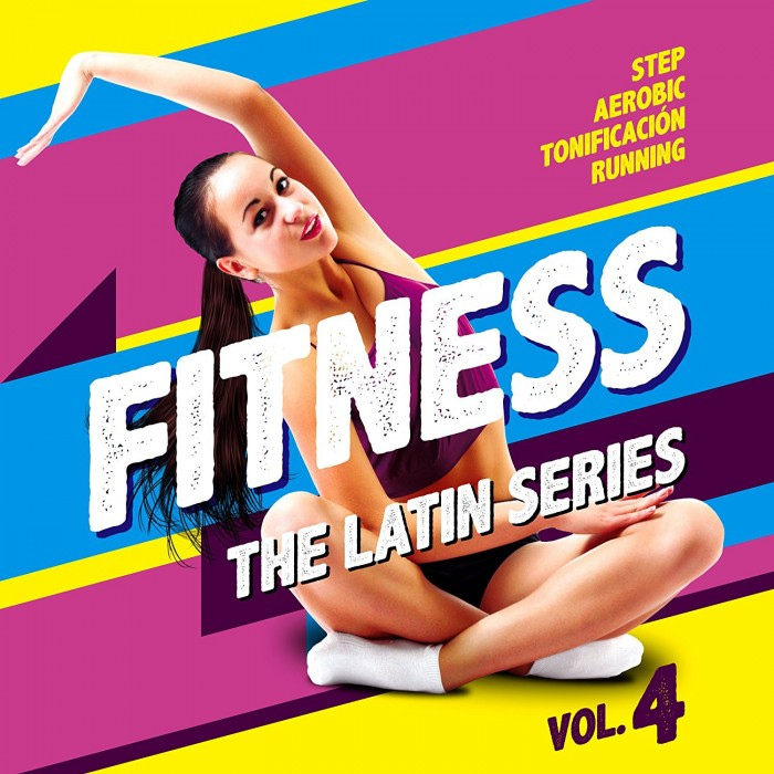 FITNESS, THE LATIN SERIES Vol.4