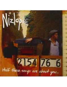 NIZLOPI -HALF THESE SONGS ARE ABOUT YOU