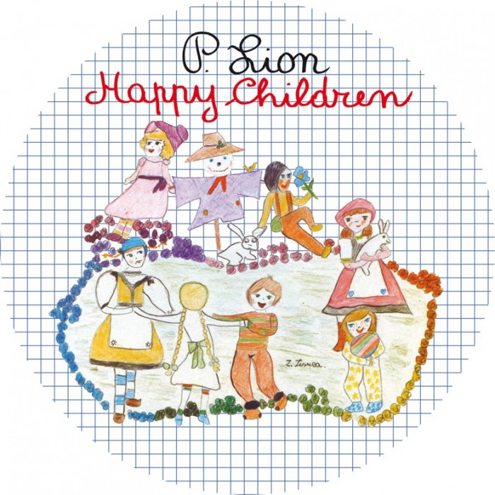 P. LION - HAPPY CHILDREN (Picture Disc) VINYL