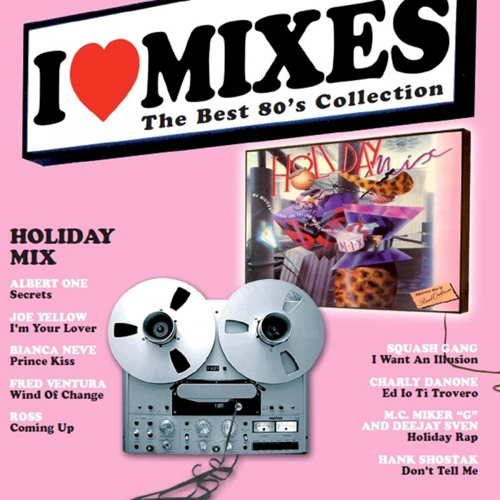 I LOVE MIXES Vol.4