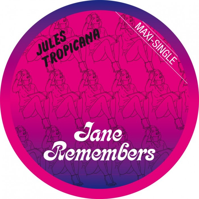 JULES TROPICANA - JANE REMEMBERS (Picture Disc) VINYL