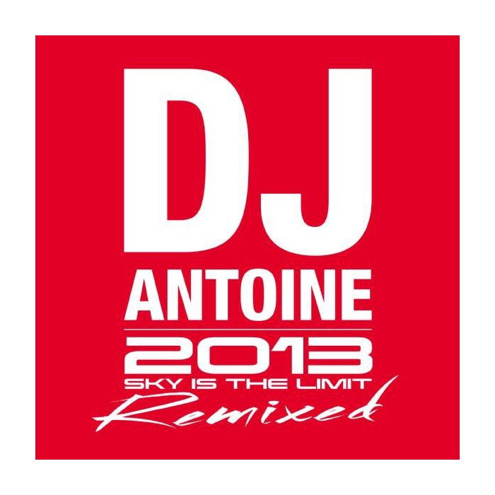 DJ ANTOINE-SKY IS THE LIMIT