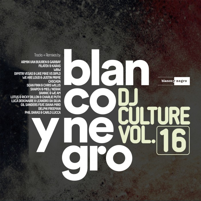 BLANCO Y NEGRO DJ CULTURE Vol.16