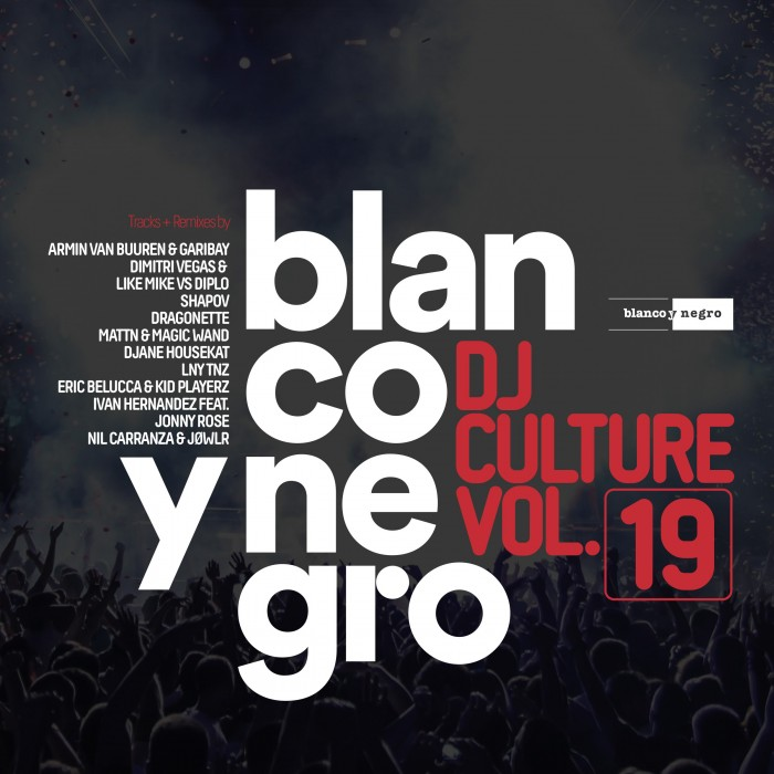 BLANCO Y NEGRO DJ CULTURE Vol.19