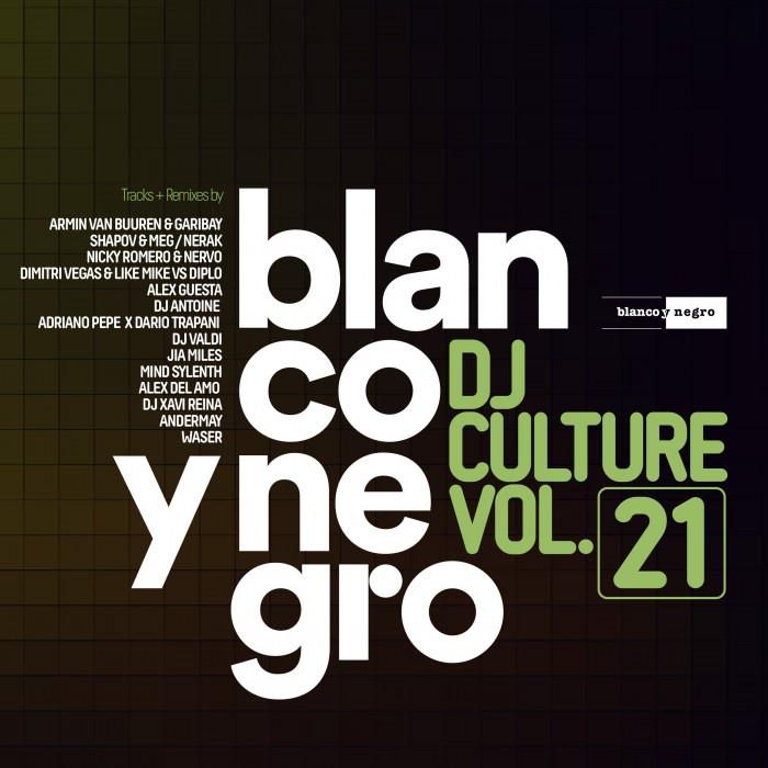 BLANCO Y NEGRO DJ CULTURE Vol.21