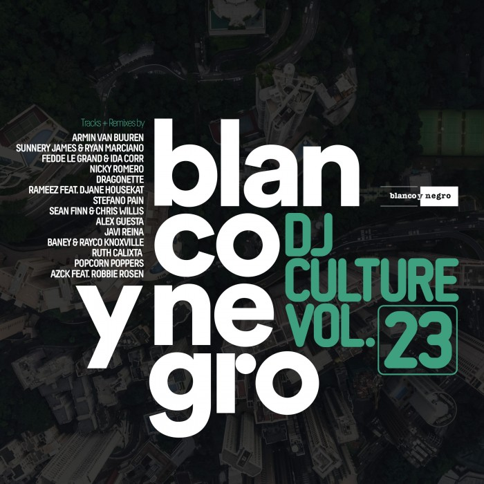 BLANCO Y NEGRO DJ CULTURE Vol.23