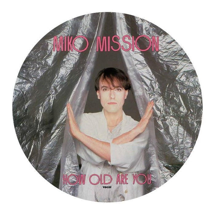 MIKO MISSION - HOW OLD ARE YOU (Picture Disc) VINYL