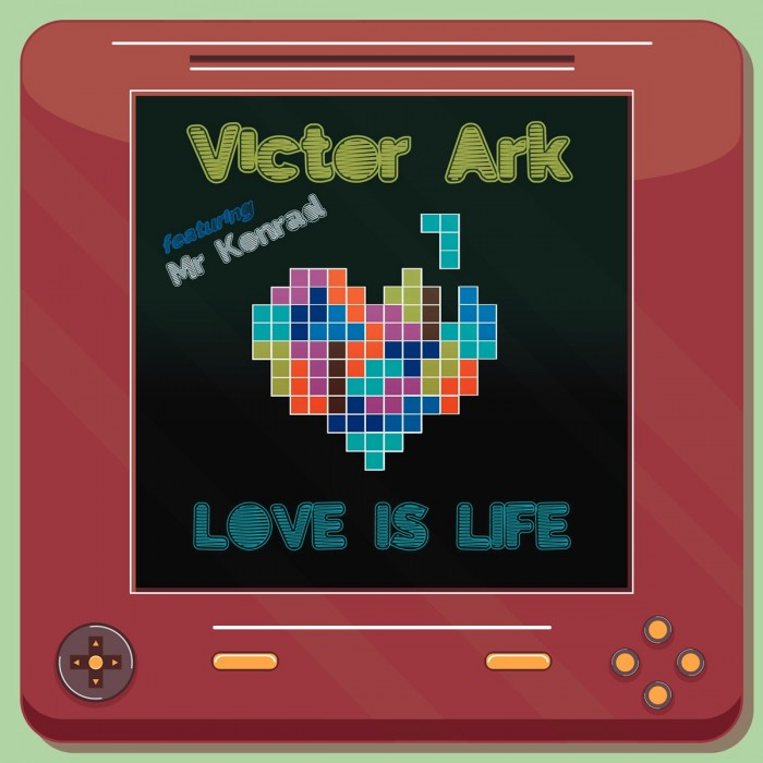 VICTOR ARK FEATURING MR KONRAD - LOVE IS LIFE (RED VINYL)