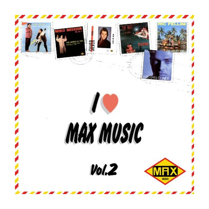 I LOVE MAX MUSIC Vol.2