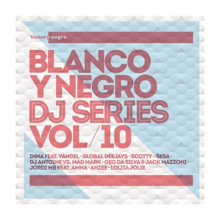BLANCO Y NEGRO DJ SERIES Vol.10