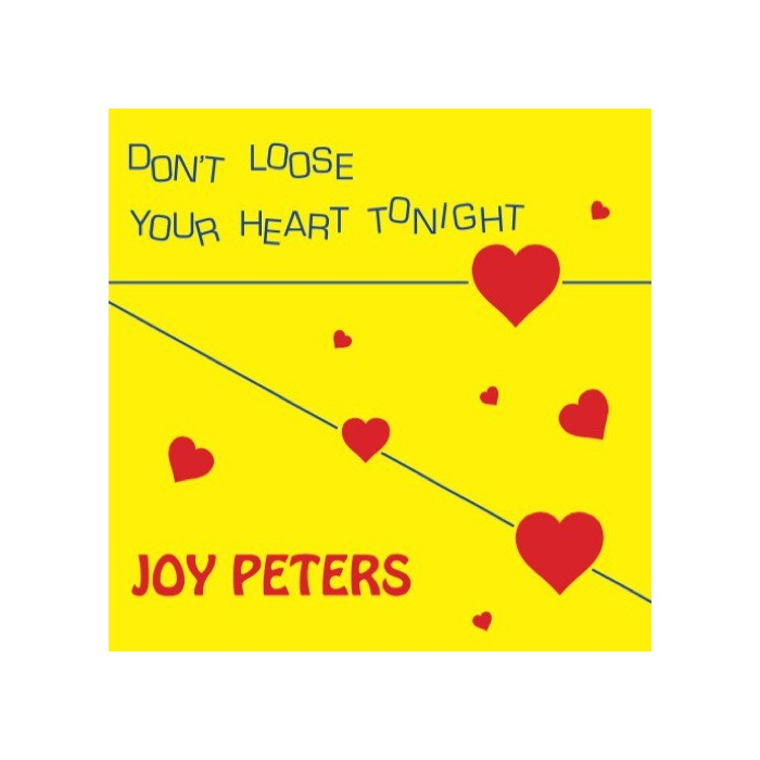 JOY PETERS - DON'T LOOSE YOUR HEART TONIGHT / ONE NIGHT IN LOVE (ORANGE VINYL)