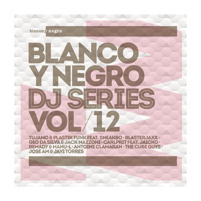 BLANCO Y NEGRO DJ SERIES Vol.12