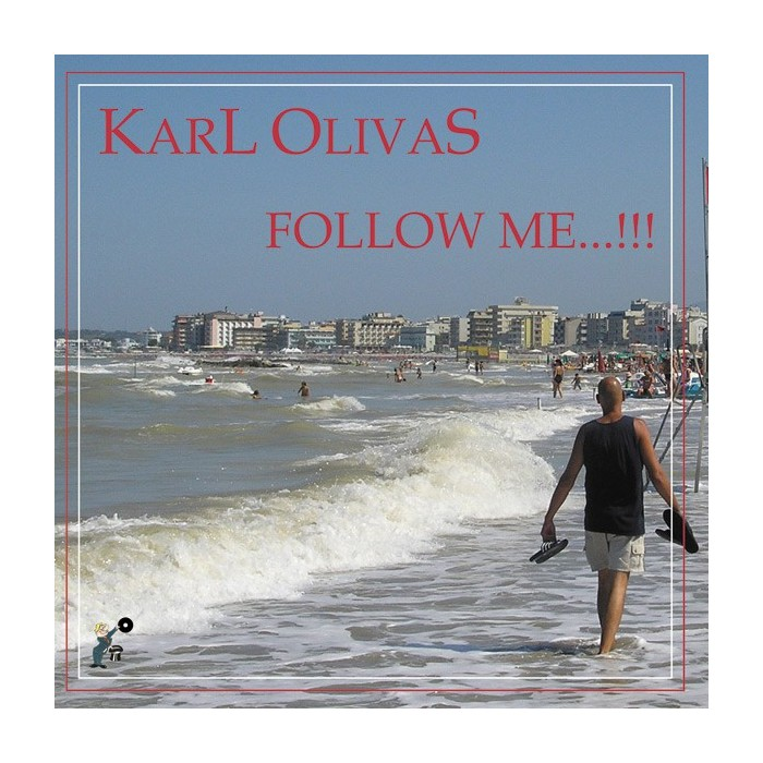 KARL OLIVAS - FOLLOW ME / IT'S ALL RIGHT (VINYL)