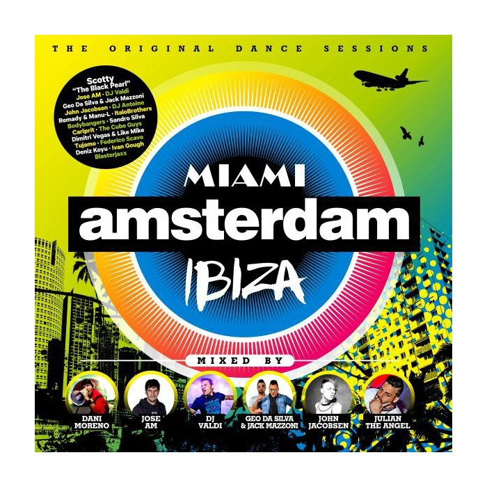 MIAMI AMSTERDAM IBIZA-THE ORIGINAL SESSIONS