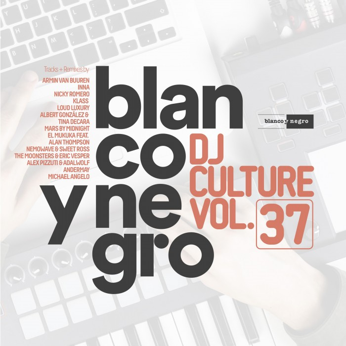 BLANCO Y NEGRO DJ CULTURE Vol.37