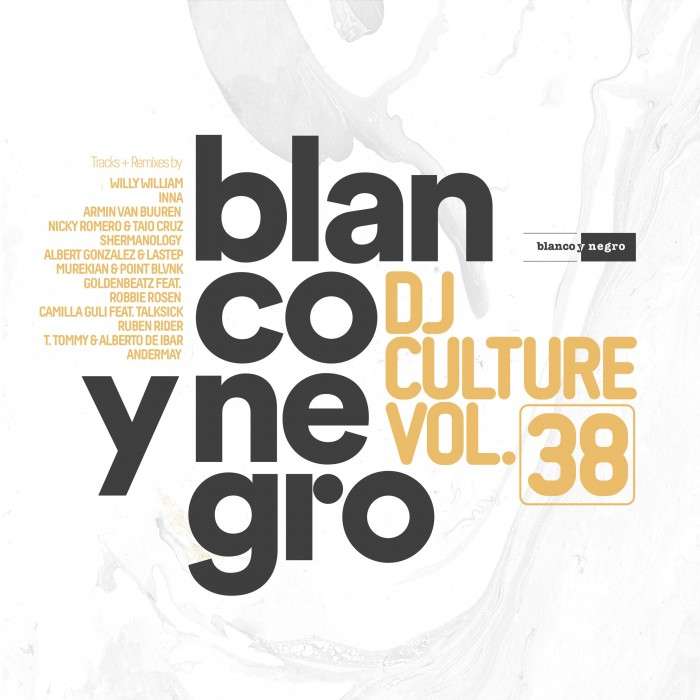 BLANCO Y NEGRO DJ CULTURE Vol.38