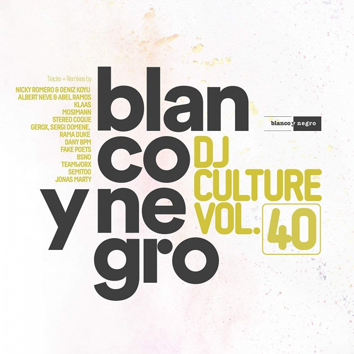 BLANCO Y NEGRO DJ CULTURE Vol.40