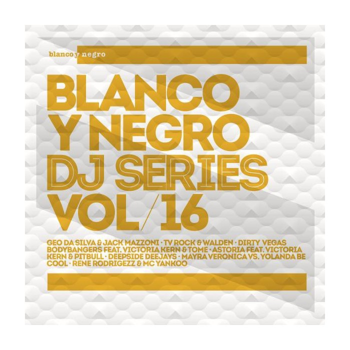 BLANCO Y NEGRO DJ SERIES Vol.16