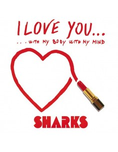 SHARKS - I LOVE YOU... (GREEN VINYL)