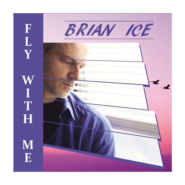 BRIAN ICE - FLY WITH ME (PURPLE VINYL)