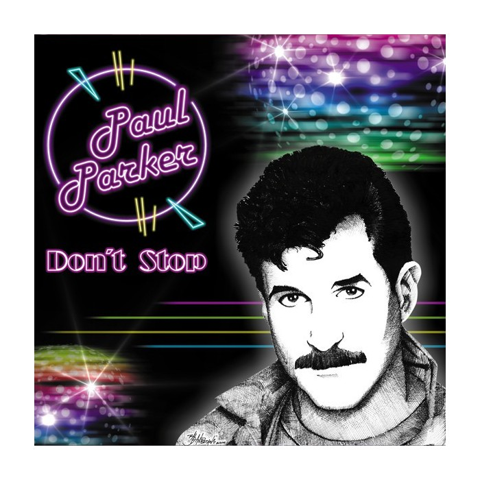 PAUL PARKER - DON'T STOP (WHAT YOU'RE DOIN' TO ME) (TRANSPARENT VINYL)