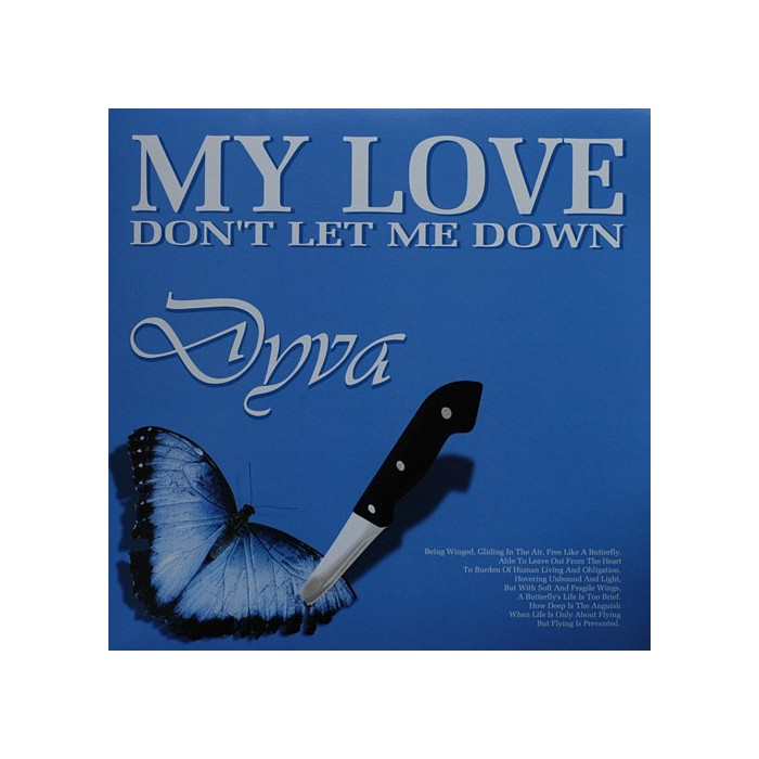 DYVA - MY LOVE (DON'T LE ME DOWN (BLUE VINYL)
