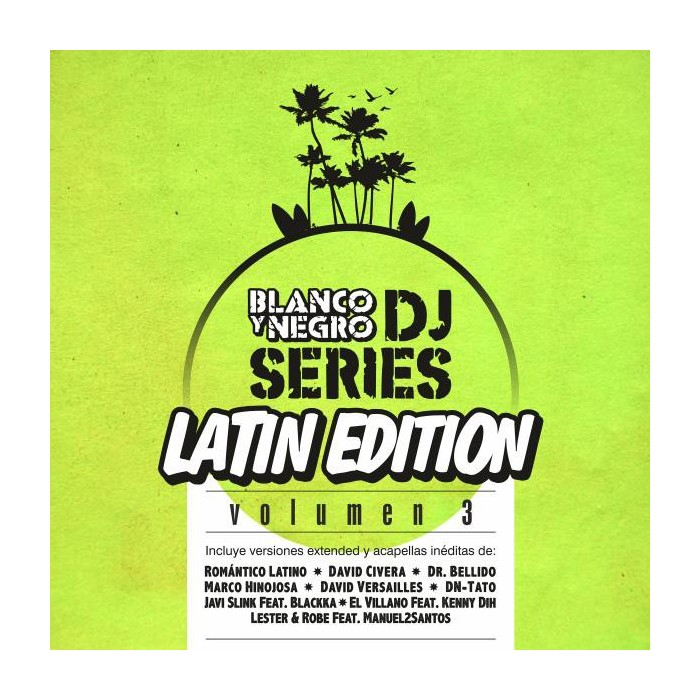 BLANCO Y NEGRO DJ SERIES LATIN EDITION Vol.3