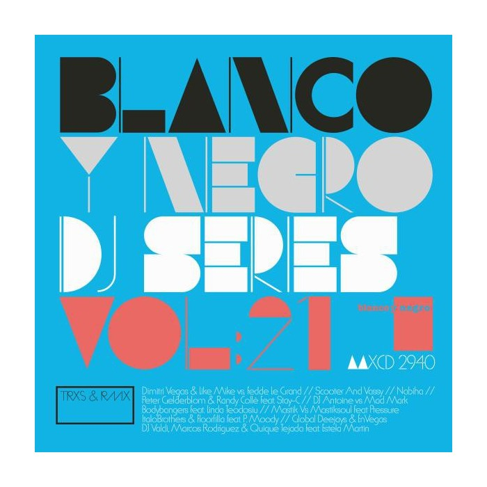 BLANCO Y NEGRO DJ SERIES Vol.21