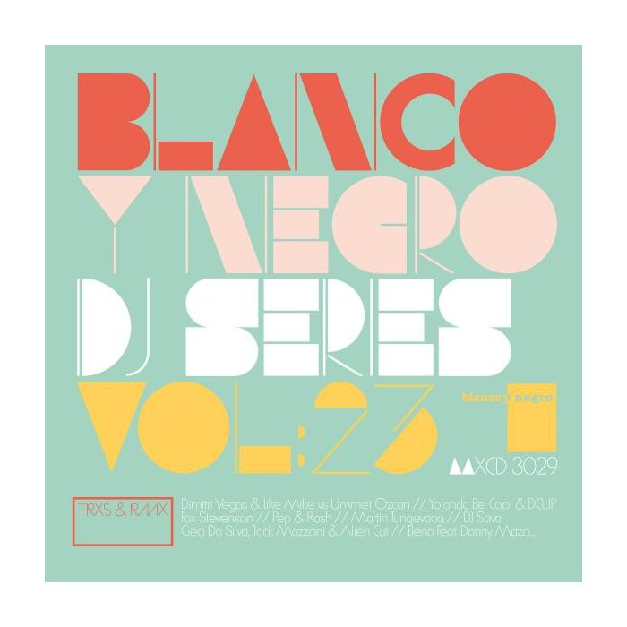 BLANCO Y NEGRO DJ SERIES Vol.23