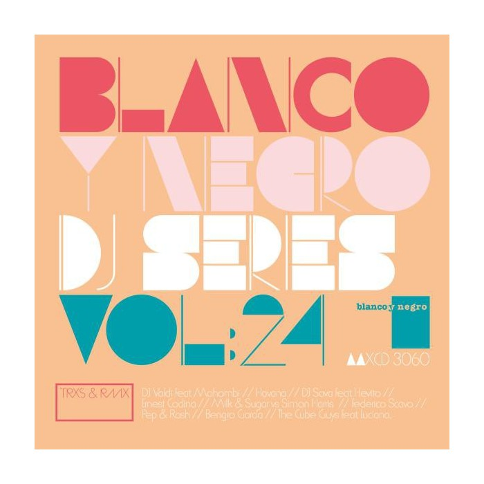 BLANCO Y NEGRO DJ SERIES Vol.24