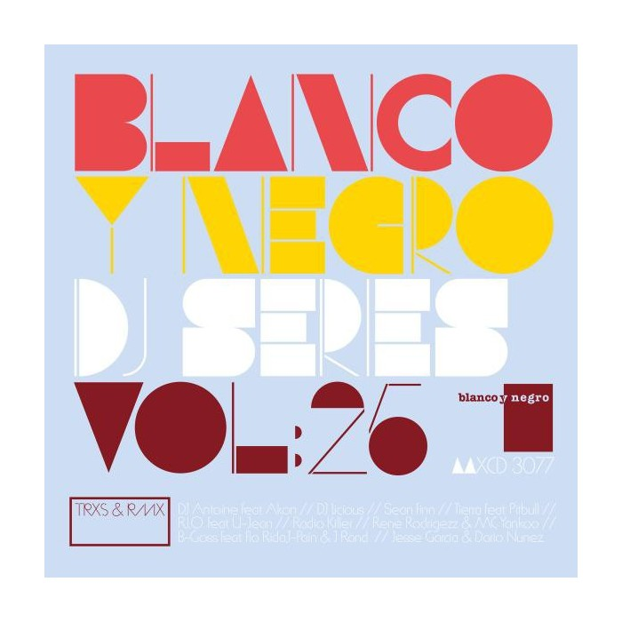 BLANCO Y NEGRO DJ SERIES Vol.25