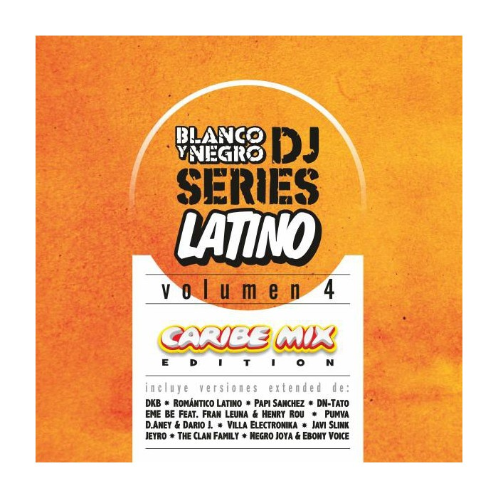 BLANCO Y NEGRO DJ SERIES LATIN EDITION Vol.4