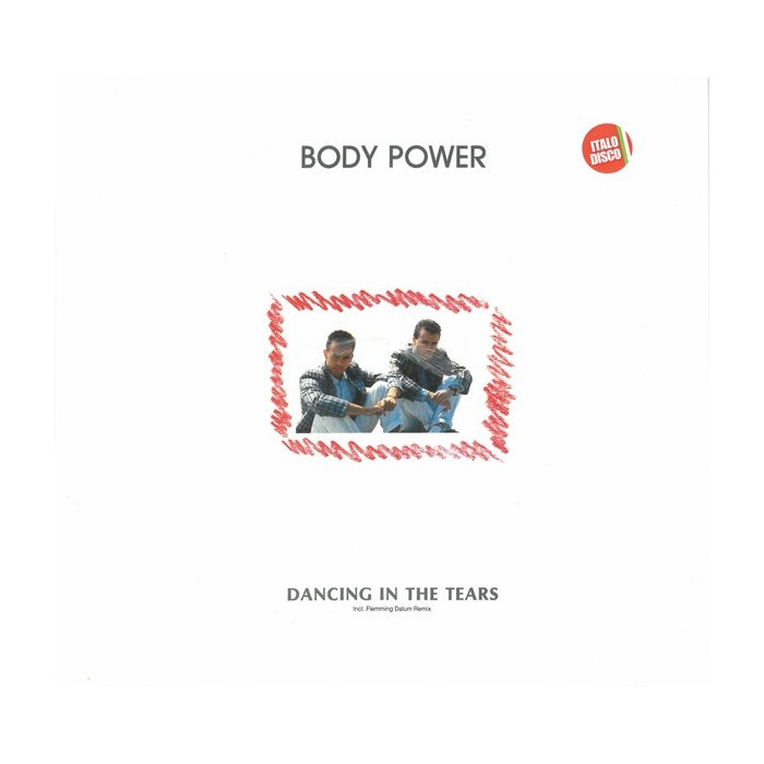 BODY POWER - DANCING IN THE TEARS - VINYL