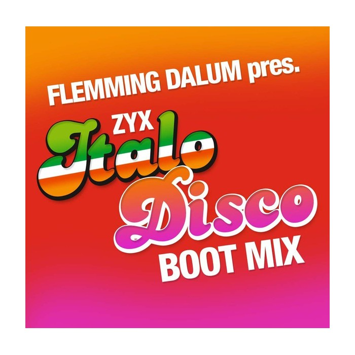 FLEMMING DALUM - ZYX ITALO DISCO BOOT MIX