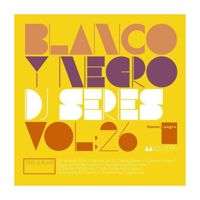 BLANCO Y NEGRO DJ SERIES Vol.26