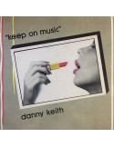 DANNY KEITH - KEEP ON MUSIC (TRANSPARENT RED VINYL)