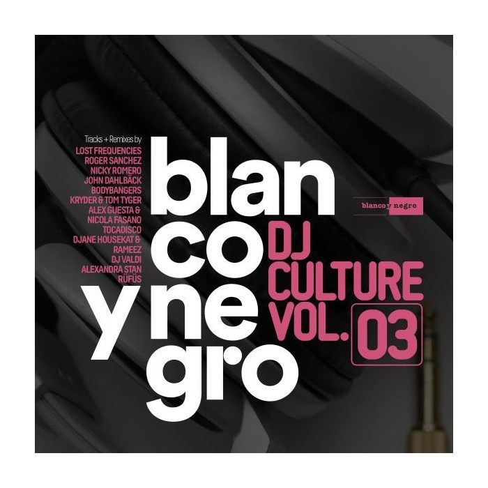BLANCO Y NEGRO DJ CULTURE Vol.3