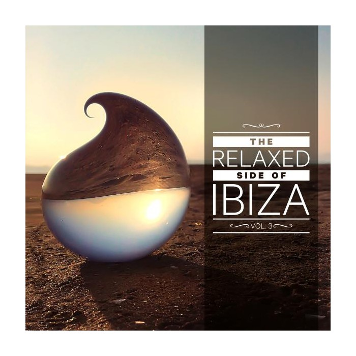 THE RELAXED SIDE OF IBIZA Vol.3