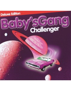 BABY'S GANG - CHALLENGER (DELUXE EDITION) - CD