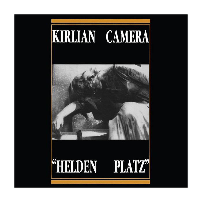 KIRLIAN CAMERA - HELDEN PLATZ - VINYL