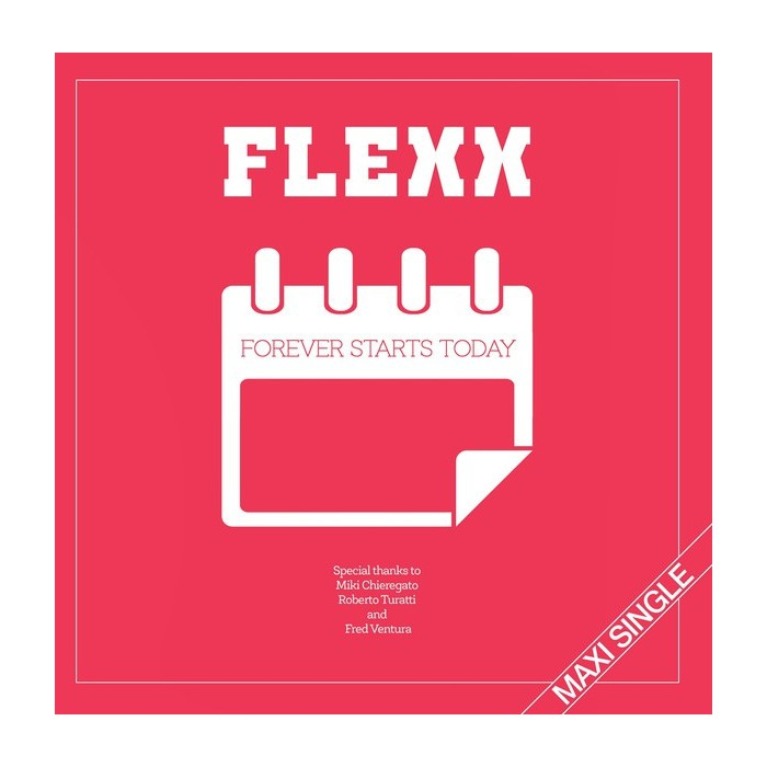 FLEXX - FOREVER STARTS TODAY (VINYL)