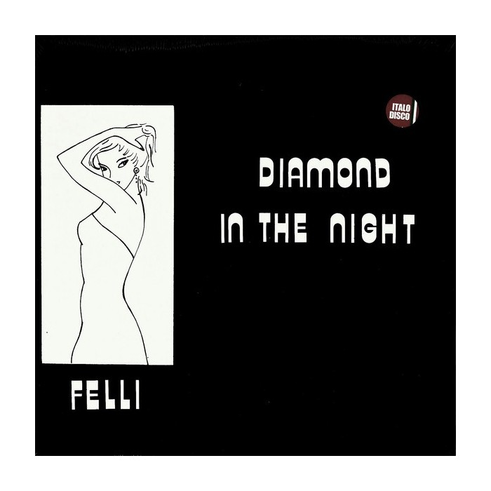 FELLI - DIAMOND IN THE NIGHT (VINYL)