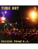 FLORIO TIME D.J. - TIME OUT