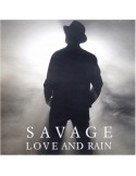 SAVAGE - LOVE AND RAIN (DOUBLE VINYL TRANSPARENT)
